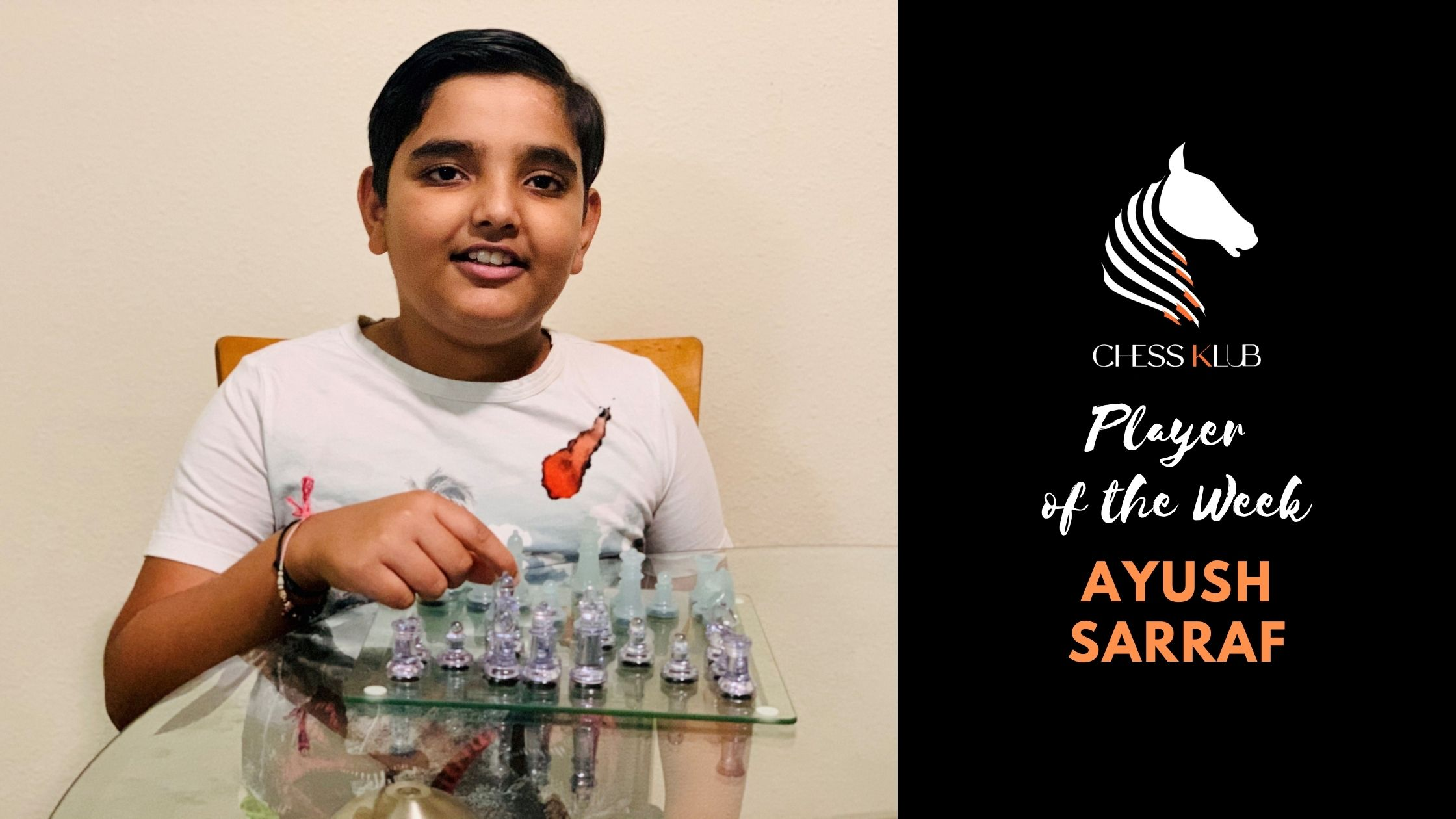 Ayush Sarraf - Player of the Week
